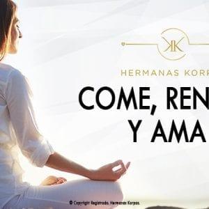 COME RENACE Y AMA